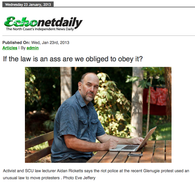 If the law is an ass are we obliged to obey it? - Northern Rivers Echo
