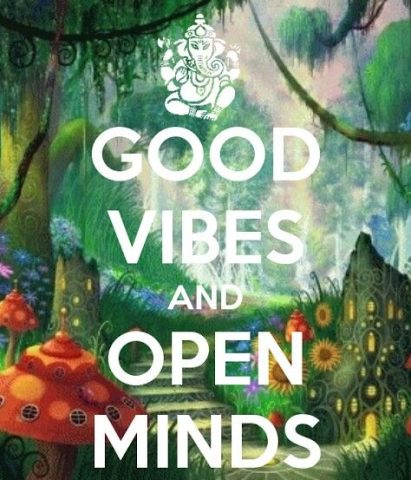 good vibes open minds